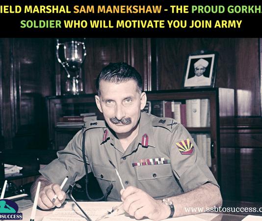 Field Marshal Sam Manekshaw - The Proud Gorkha Soldier