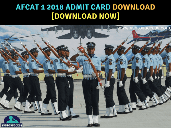 AFCAT 1 2018 Admit Card Released [Download Now]