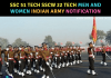 SSC 51 Tech SSCW 22 Tech Men and Women Indian Army Notification