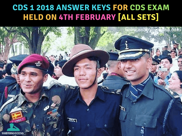 CDS 1 2018 Answer Keys for CDS Exam held on 4th February [All SETs]