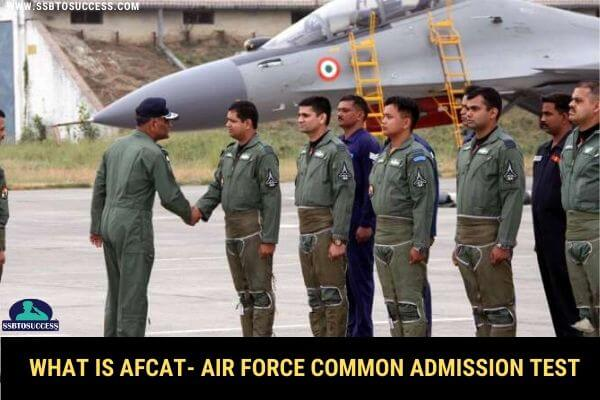 What is AFCAT- Air Force Common Admission Test