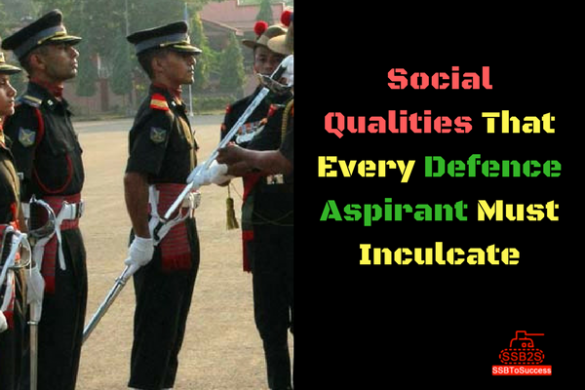 Social Qualities every SSB Aspirant must Inculcate