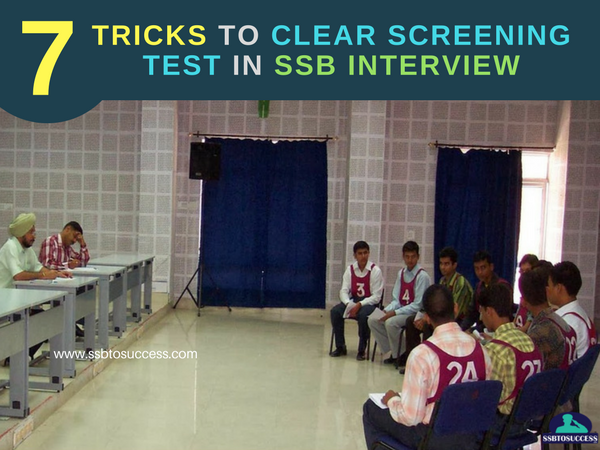 Tricks to Clear Screening Test in SSB Interview