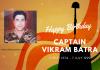 Happy Birthday Captain Vikram Batra