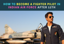 How to Become a Fighter Pilot in Indian Air Force After 12th