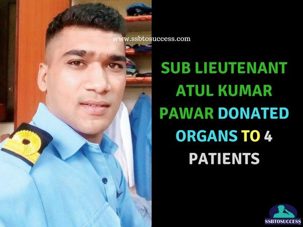 Sub Lieutenant Atul Kumar Pawar Donated Organs