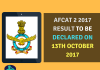 AFCAT 2 2017 Result To Be Declared On 13th October 2017