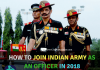 How to Join Indian Army As An Officer In 2018