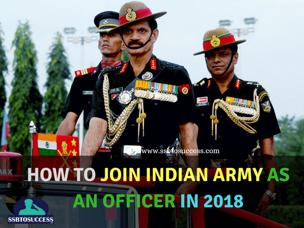 How To Join Indian Army In 2020 And Become An Army Officer