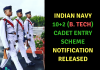 Indian Navy 10+2 (B. Tech) Cadet Entry Scheme Notification Released