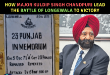 How Major Kuldip Singh Chandpuri Lead the Battle of Longewala to Victory