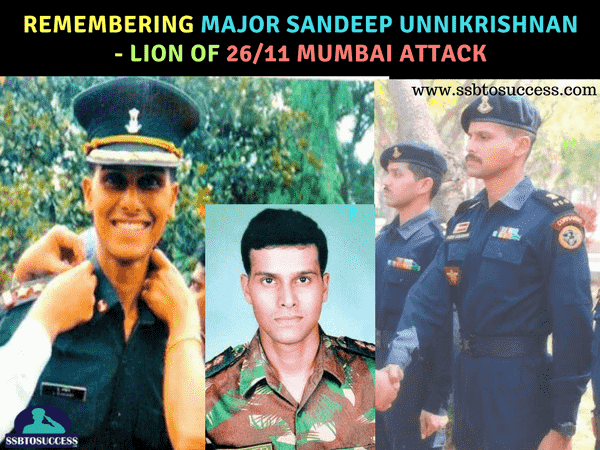 Remembering Major Sandeep Unnikrishnan - Lion of 26/11 Mumbai Attack