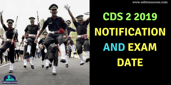 CDS 2 2019 Notification and Exam Date