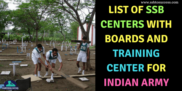 List of SSB Centers with Boards and Training Center for Indian Army