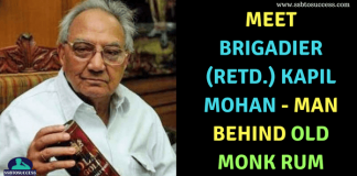 Meet Brigadier (Retd.) Kapil Mohan - Man Behind Old Monk Rum