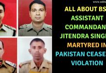 BSF Assistant Commandant Jitendra Singh