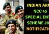 NCC 45 Special Entry Scheme