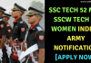 SSC Tech 52 Men SSCW Tech 23 Women Indian Army Notification