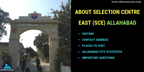 Selection Centre East (SCE), Allahabad