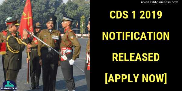CDS 1 2019 Notification Released