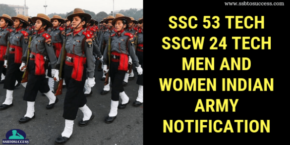SSC 53 Tech SSCW 24 Tech Men and Women Indian Army Notification