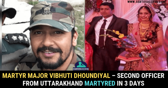 Martyr Major Vibhuti Dhoundiyal