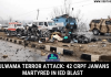 Pulwama Terror Attack: 42 CRPF Jawans Martyred