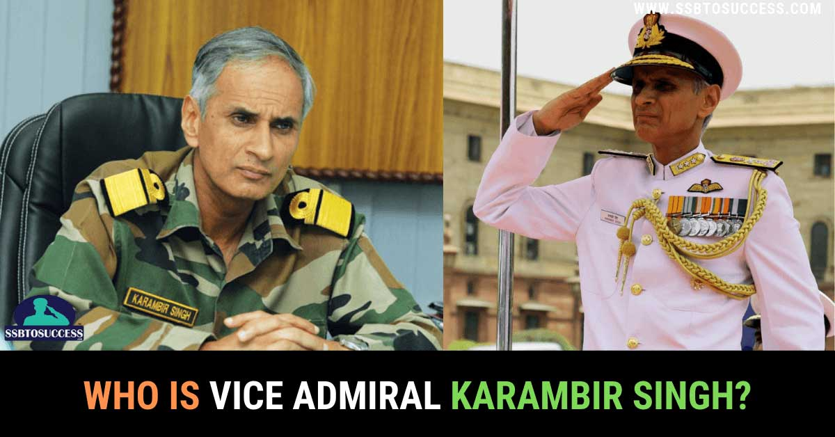 Vice Admiral Karambir Singh – 24th Admiral of Indian Navy