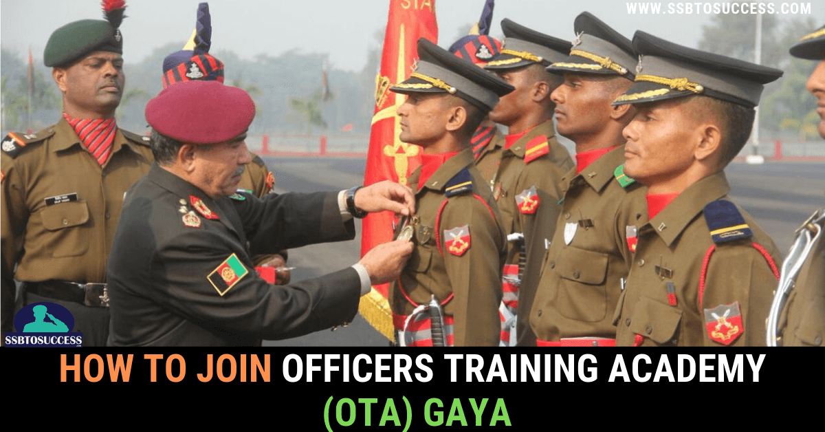 Join Officers Training Academy (OTA) Gaya