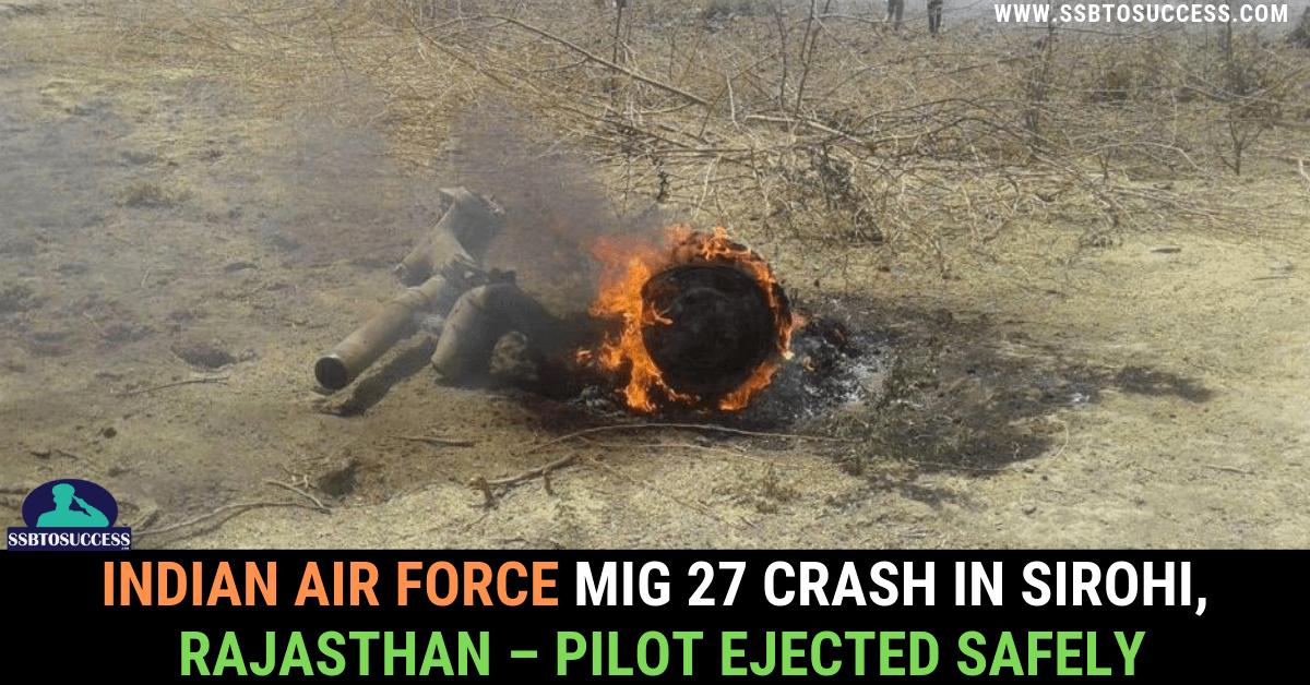 Mig 27 Crash in Sirohi