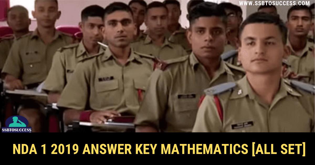 NDA 1 2019 Answer Key Mathematics [All SET]