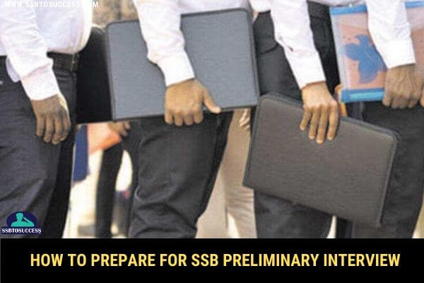 How to Prepare for SSB Preliminary Interview