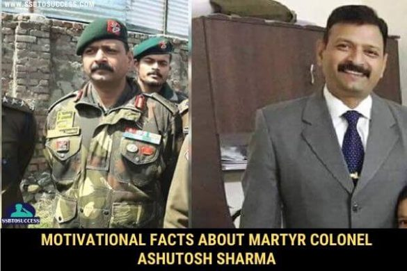 Motivational Facts about Martyr Colonel Ashutosh Sharma