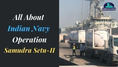 All About Indian Navy Operation Samudra Setu-II