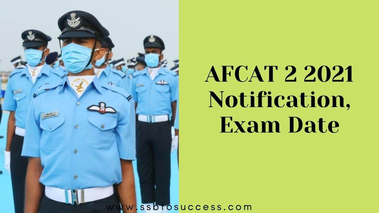AFCAT 2 2021 Notification, Exam Date