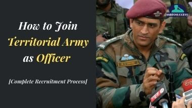 How to Join Territorial Army as Officer