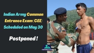 Indian Army Common Entrance Exam (CEE) 2021 Postponed