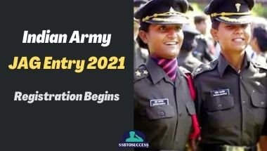 Indian Army JAG Entry 2021 (27th Course) - Registration Begins
