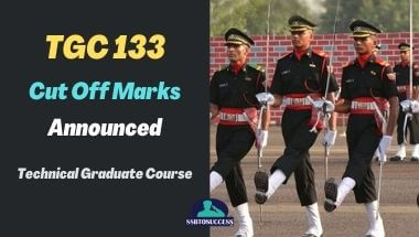 Technical Graduate Course – TGC 133 Cut Off Marks Announced