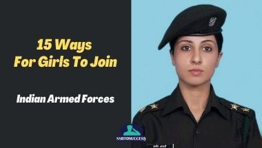 15 Ways For Girls To Join Indian Armed Forces