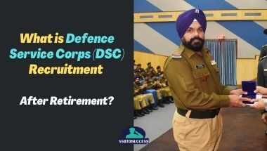What is Defence Service Corps (DSC) Recruitment After Retirement?